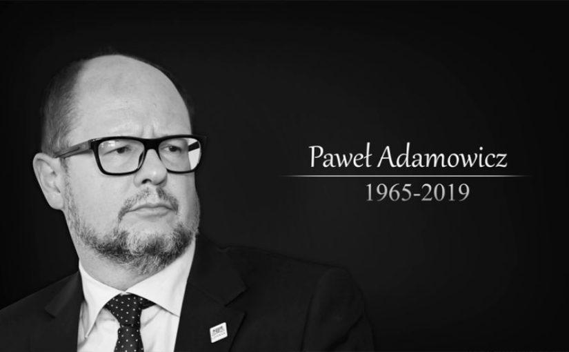Żegnamy Pana Prezydenta Pawła Adamowicza