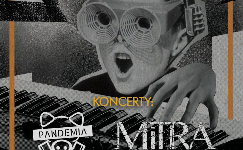 Mitra + Pandemia – Koncerty