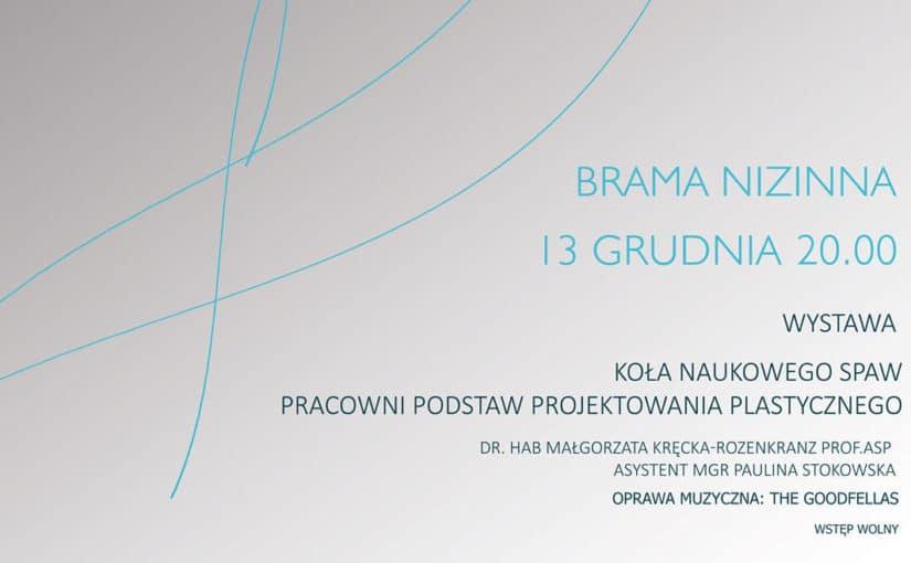 Wystawa studentów ASP pt.BRAMA